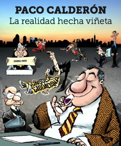 La realidad hecha viñeta. Antología de Paco Calderón